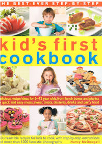 The Best Ever Step-by-Step Kid's First Cookbook